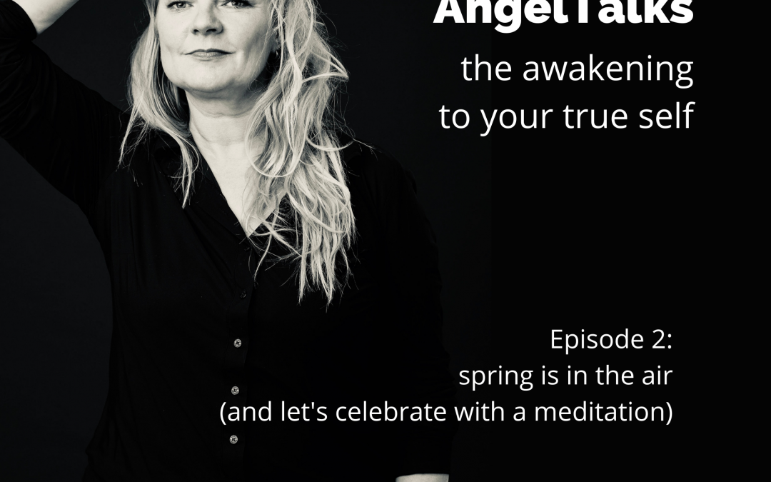 AngelTalk 2: Spring is in the air